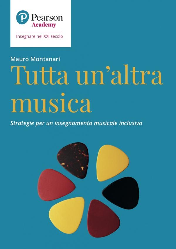 Tutta un'altra musica - Strategie per un insegnamento musicale  inclusivo
