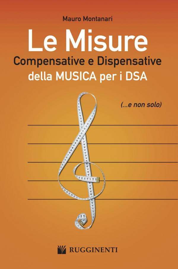 Le Misure Compensative e Dispensative della Musica per DSA (...e non solo)